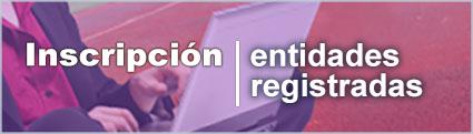 Inscripción entidades registradas