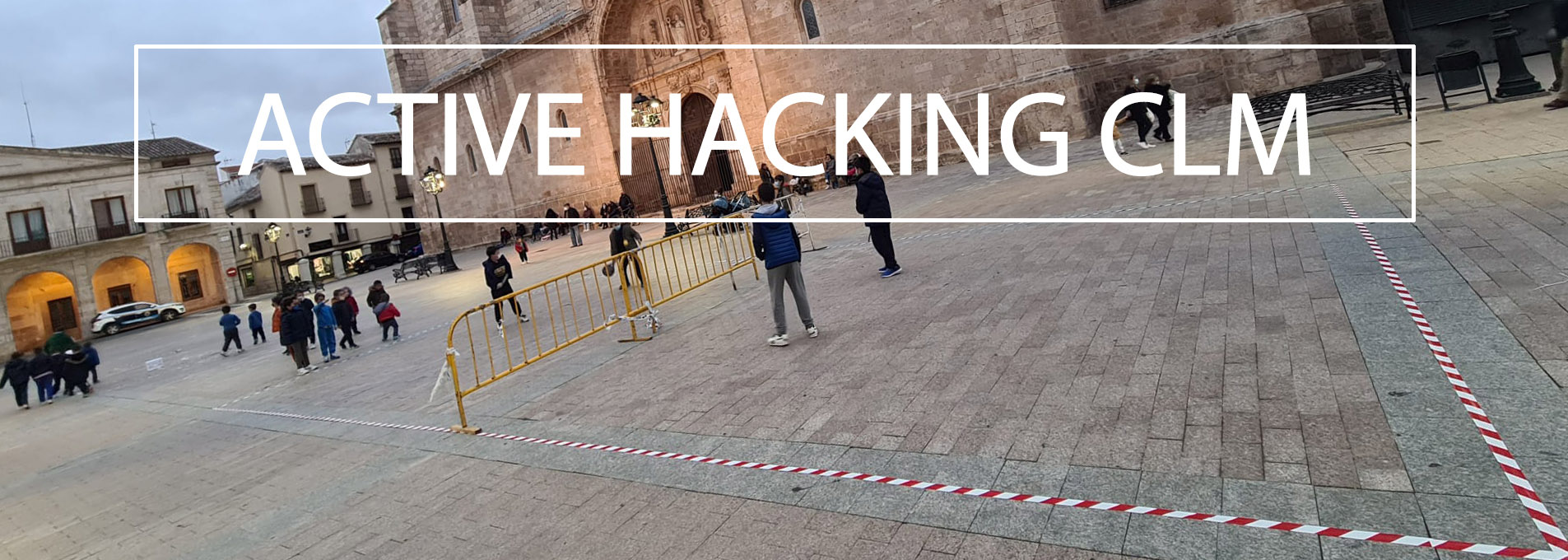 #ActiveHacking - Jugamos la calle