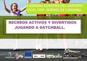 CELEBRACIÓN DE LA SEMANA EUROPEA DEL DEPORTE JUGANDO A DATCHBALL