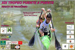 """Cartel del XIX Trofeo Interterritorial de Piragüismo """"Puente a Puente"""""""