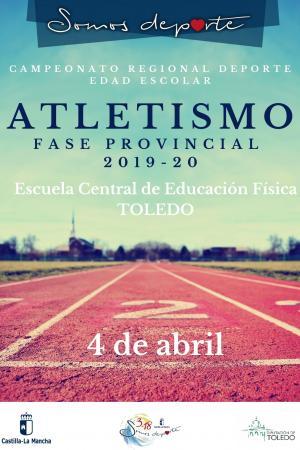 Cartel Fase Provincial de Atletismo de Toledo - Infantil y Cadete