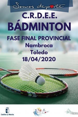Cartel Fase Provincial de Bádminton - 6ª Jornada - Final Provincial