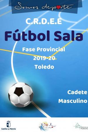 Cartel Fase Provincial de Fútbol Sala - Cadete Masculino