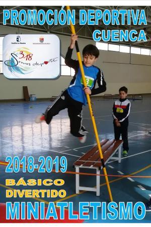 Cartel Miniatletismo en la Escuela Cuenca. Curso 2018 - 2019.